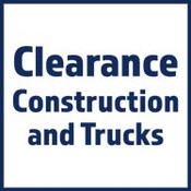 Clearance Construction & Trucks